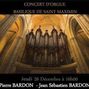 Concert d'orgue<br /> Basilique Saint Maximin <br /> le jeudi 26 décembre 2019