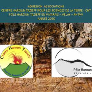 Adhésion associations<br/> Centre Haroun Tazieff pour les sciences de la terre – CHT<br/>Pole Haroun Tazieff en Vivarais – Velay – PHTVV <br/>Année 2020