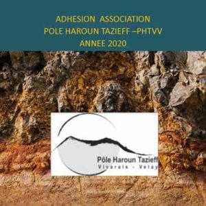 Adhésion association<br/> Pole Haroun Tazieff en Vivarais – Velay – PHTVV <br/>Année 2020