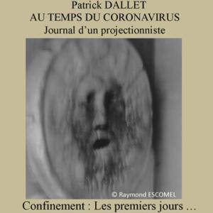 Journal 1 – Confinement : Les premiers jours