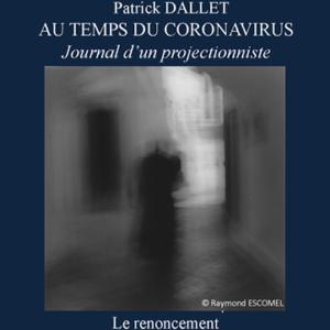 Journal 5 – Le renoncement
