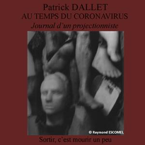 Journal 4 – Sortir, c'est mourir un peu.