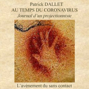 Journal 9 – L'avènement du sans contact