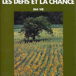 Les défis et la chance – <br/>Tome 1. Ma vie, de Pétrograd au Niragonogo