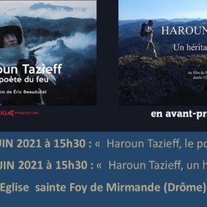 Haroun Tazieff<br/> Le poète du feu / Un héritage oublié <br/>le samedi 5 et dimanche 6 juin 2021