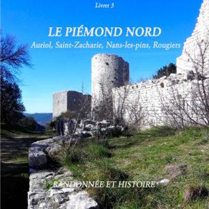 """3. """"Le Piémont nord : Auriol, Saint-Zacharie, Nans, Rougiers"""" de Dominique Barlési"""